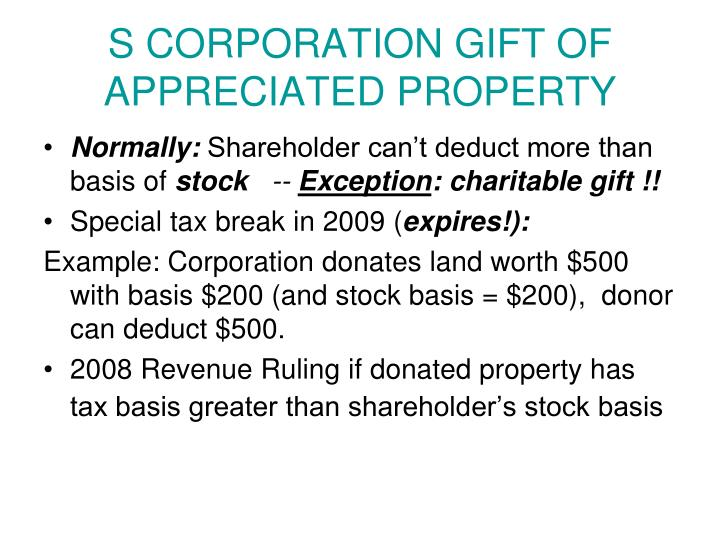 S CORPORATION GIFT OF