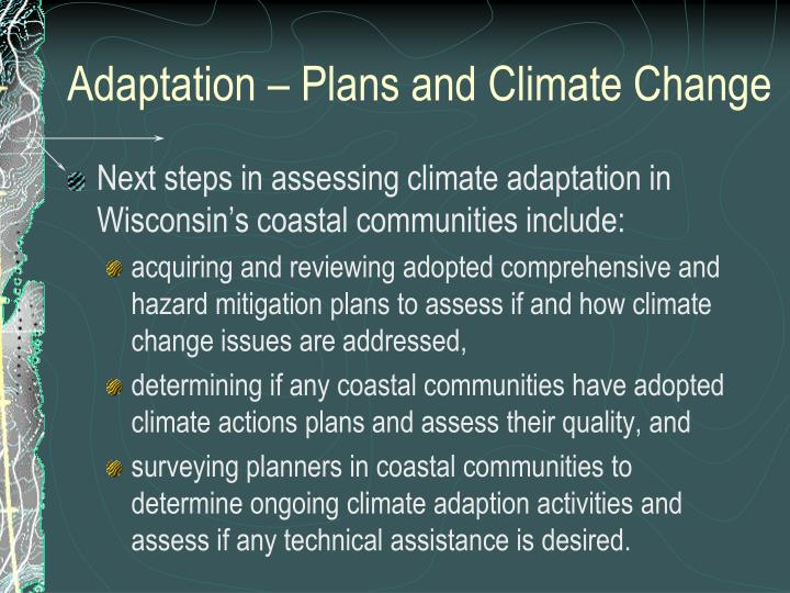 Adaptation – Plans and Climate Change