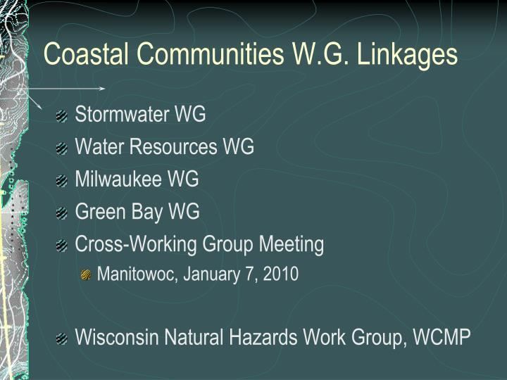 Coastal Communities W.G. Linkages