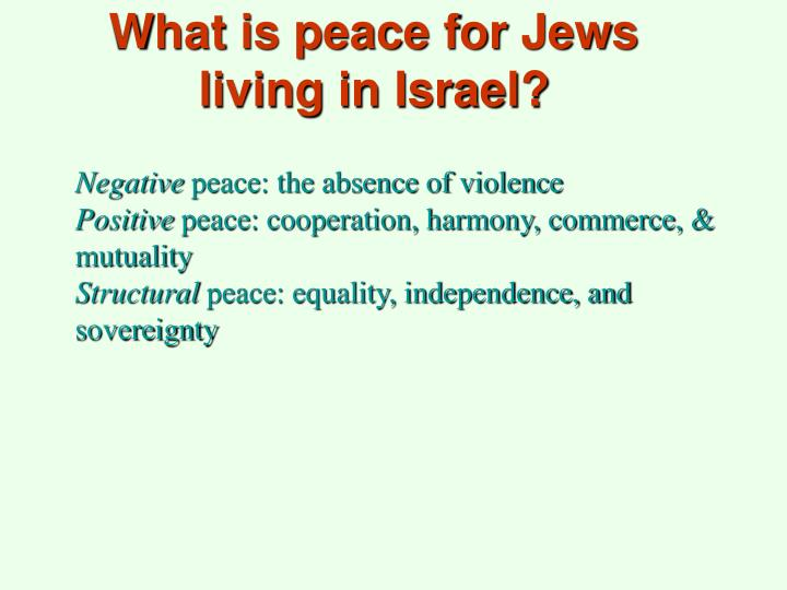 What is peace for Jews living in Israel?