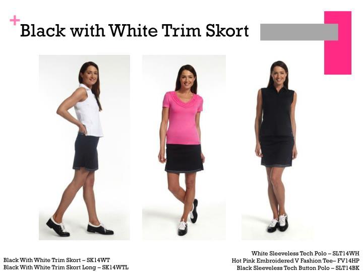Black with White Trim