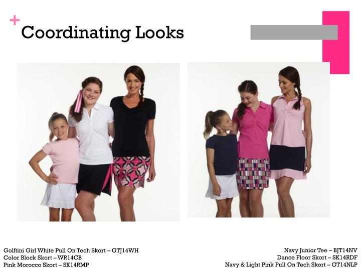 Coordinating Looks
