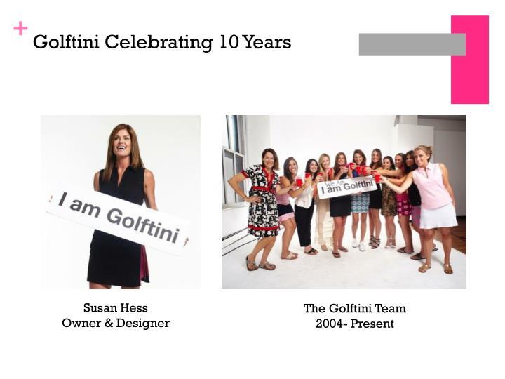 Golftini Celebrating 10 Years