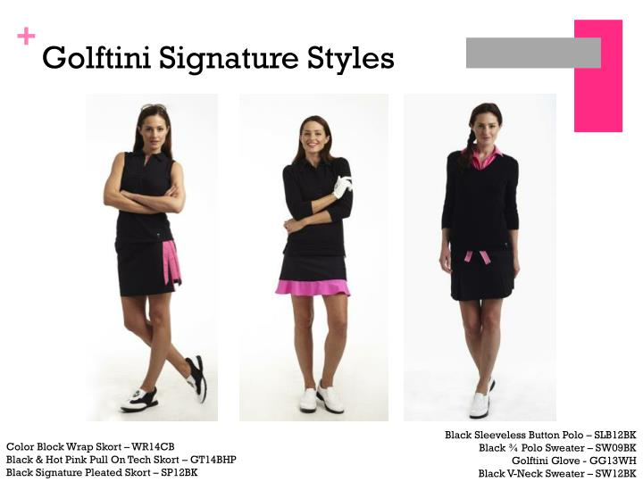 Golftini Signature Styles