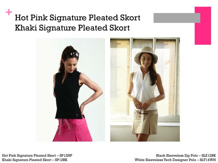 Hot Pink Signature Pleated