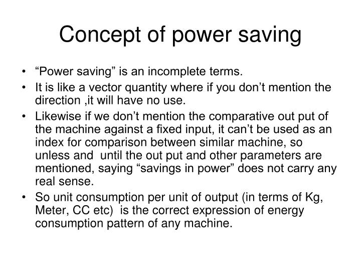 Concept of power saving