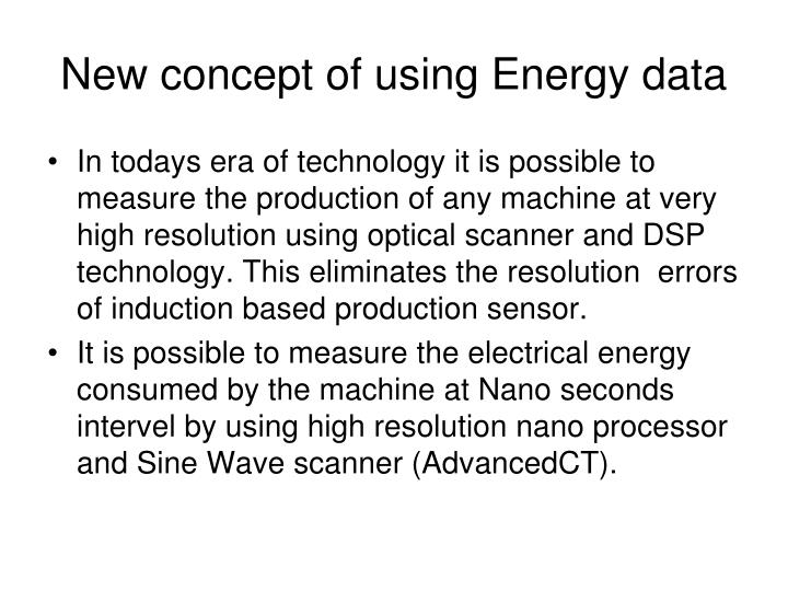 New concept of using Energy data