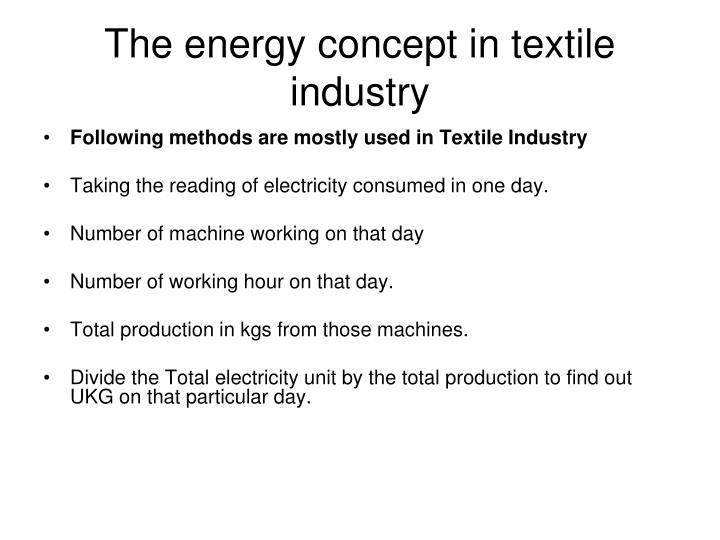 The energy concept in textile industry