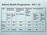 school health programme 2011 12