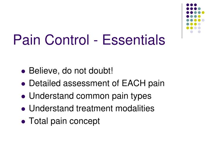 Pain Control - Essentials