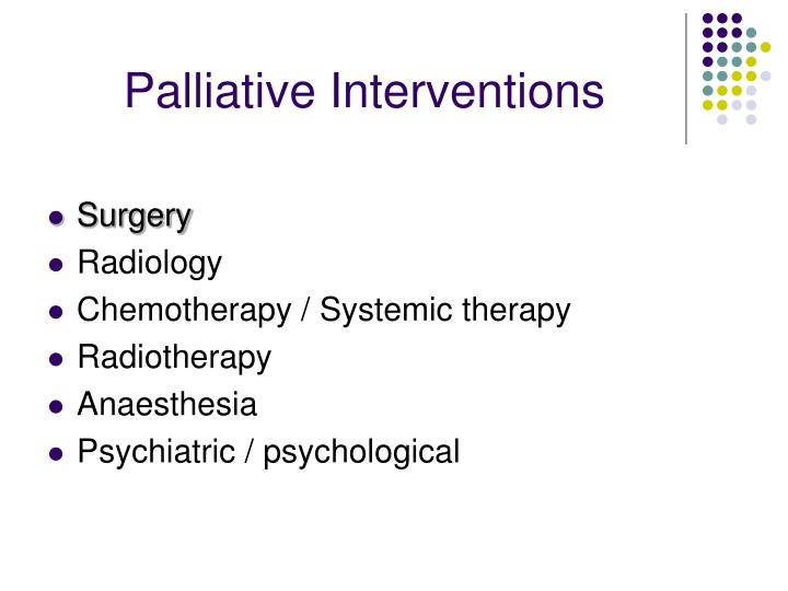 Palliative Interventions