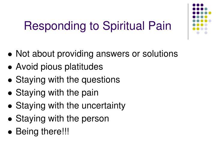 Responding to Spiritual Pain