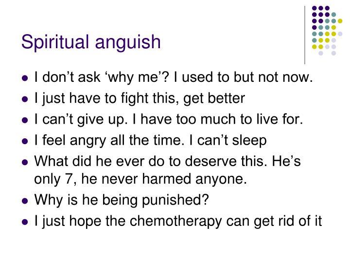Spiritual anguish