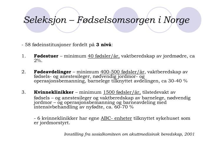 Seleksjon – Fødselsomsorgen i Norge