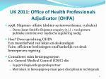 uk 2011 office of health professionals adjudicator ohpa