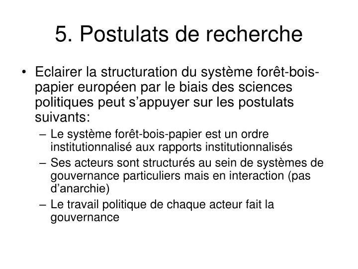 5. Postulats de recherche