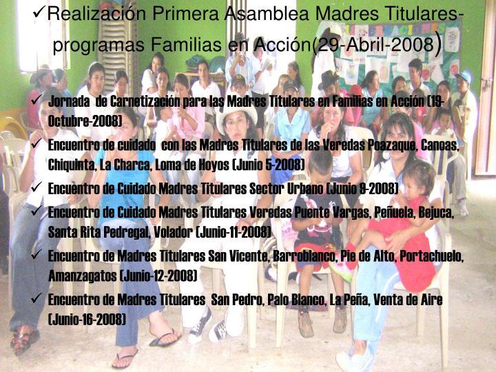 Realización Primera Asamblea Madres Titulares-programas Familias en Acción(29-Abril-2008
