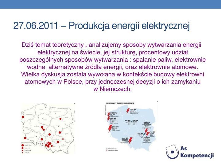 27.06.2011 – Produkcja energii elektrycznej