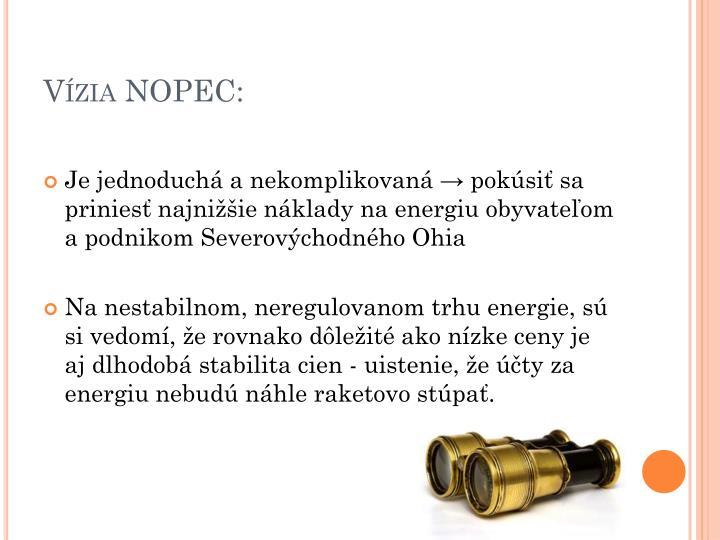 Vízia NOPEC: