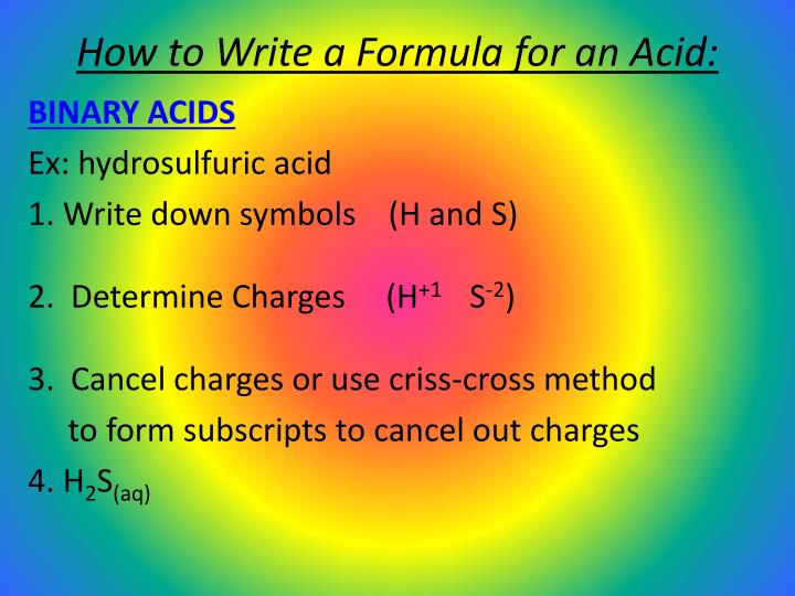 How to Write a Formula for an Acid: