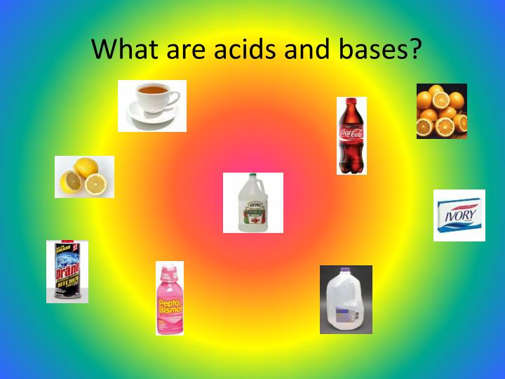 What are acids and bases
