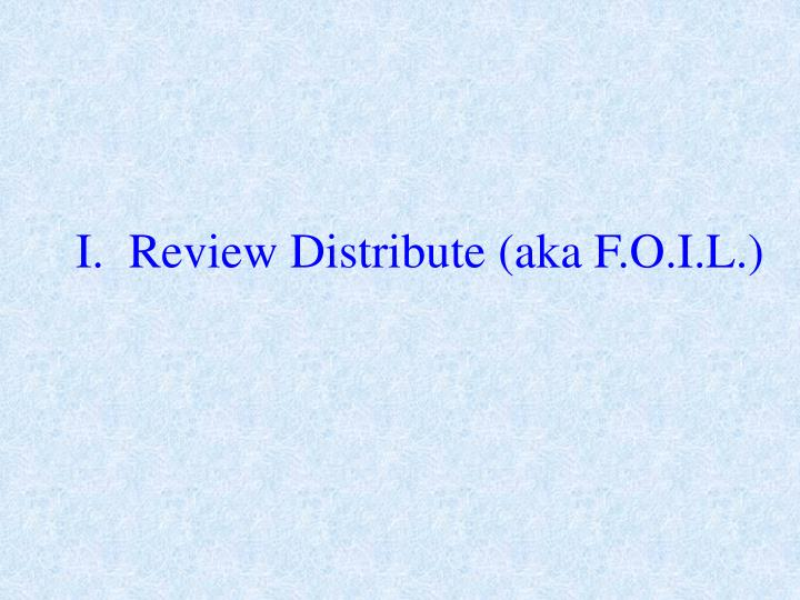 I review distribute aka f o i l