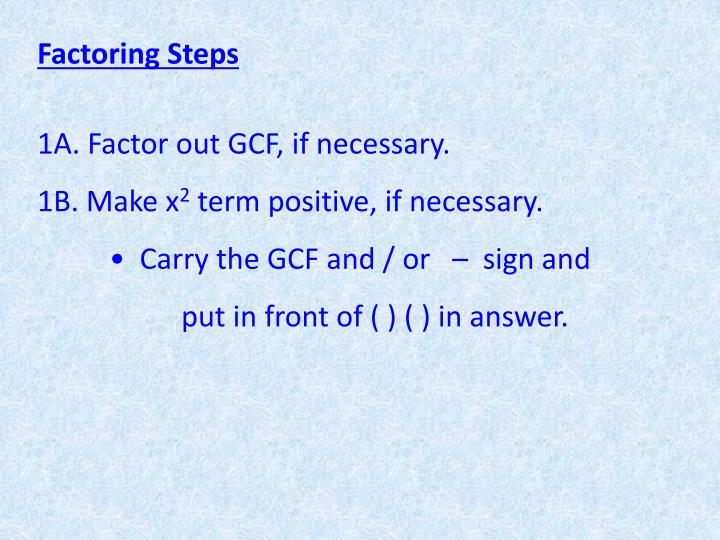 Factoring Steps