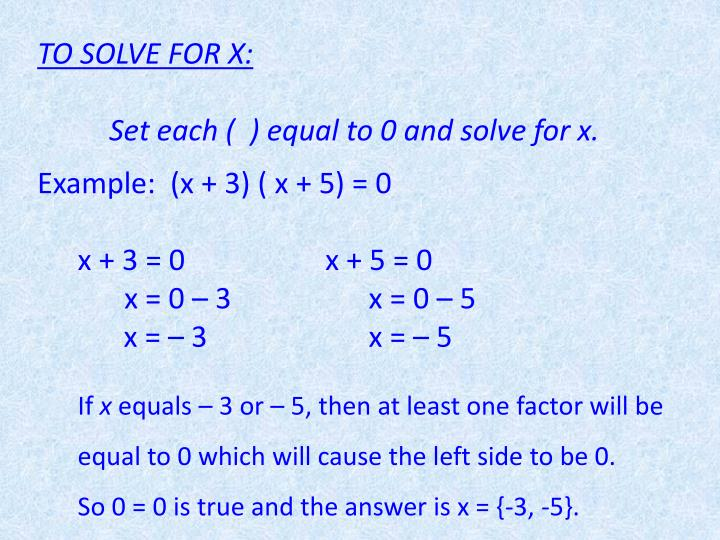 TO SOLVE FOR X: