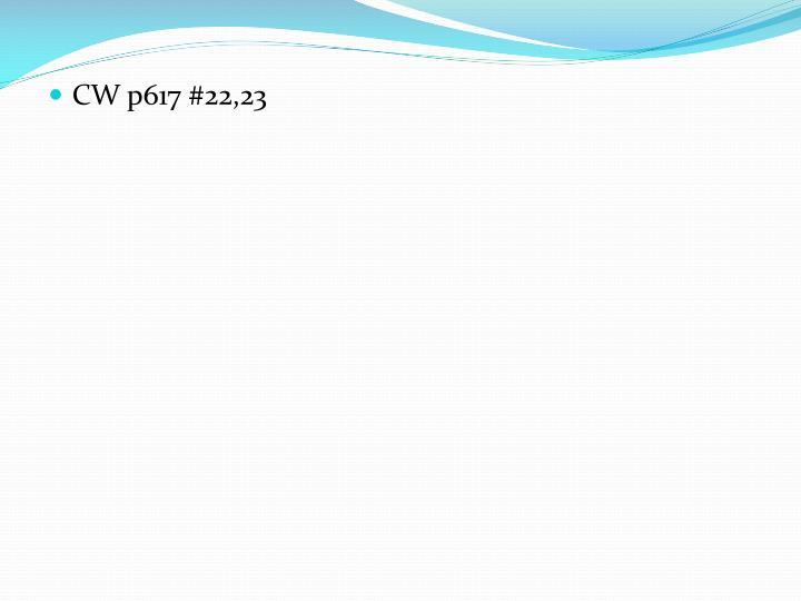 CW p617 #22,23