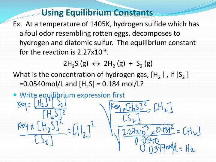 Using Equilibrium Constants