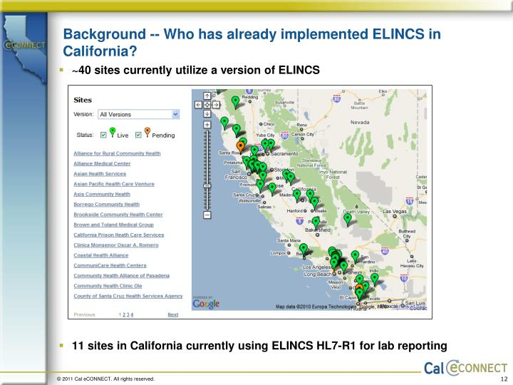 Background -- Who has already implemented ELINCS in California?