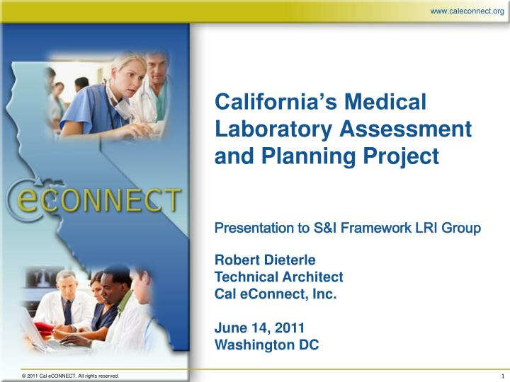 California s medical laboratory assessment and planning project