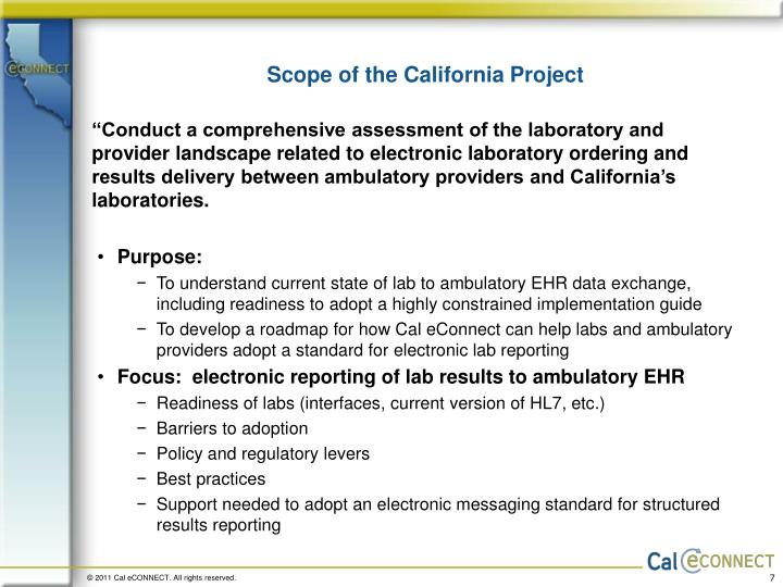Scope of the California Project