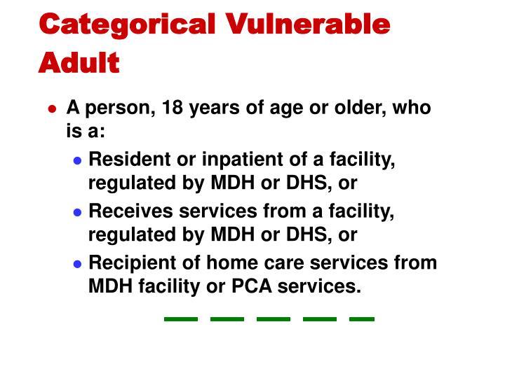 Categorical Vulnerable Adult