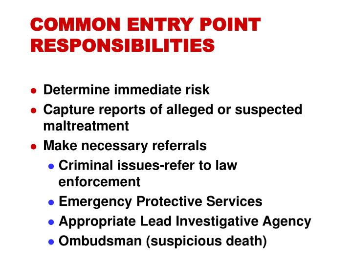 COMMON ENTRY POINT     RESPONSIBILITIES