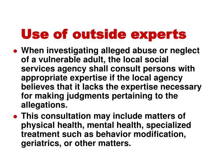 Use of outside experts