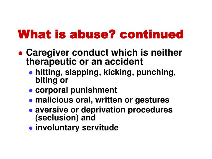 What is abuse? continued