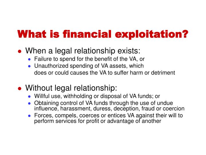 What is financial exploitation?