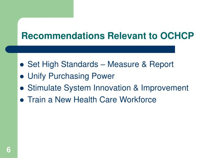 Recommendations Relevant to OCHCP