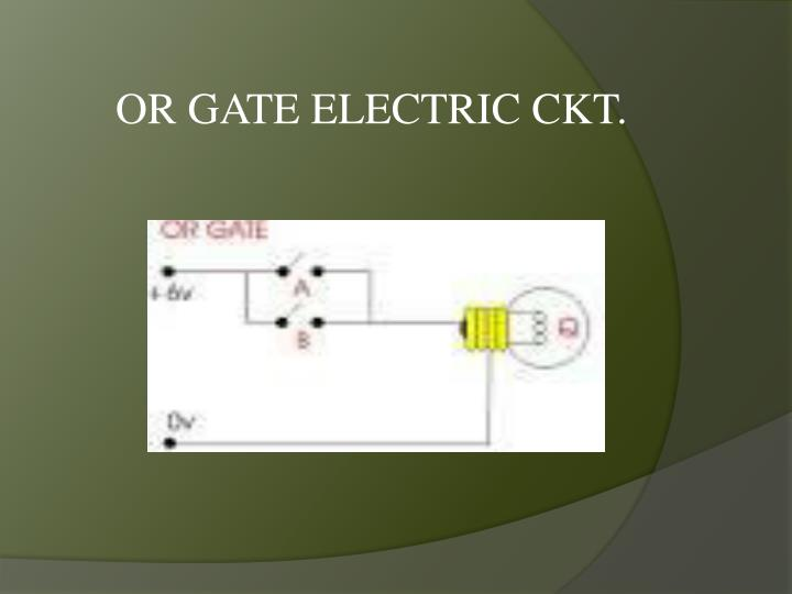 OR GATE ELECTRIC CKT.