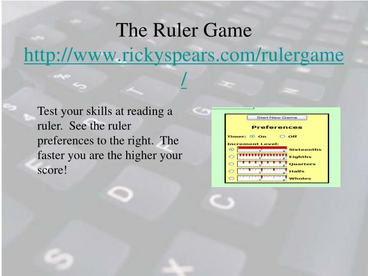 The Ruler Game