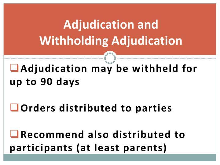 Adjudication and