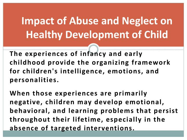 Impact of Abuse and Neglect on