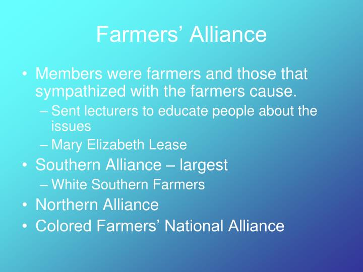 the farmers alliance The farmers' alliance a lobbied for a graduated income tax b aggressively lobbied against the insurance industry c supported private ownership of the railroads.