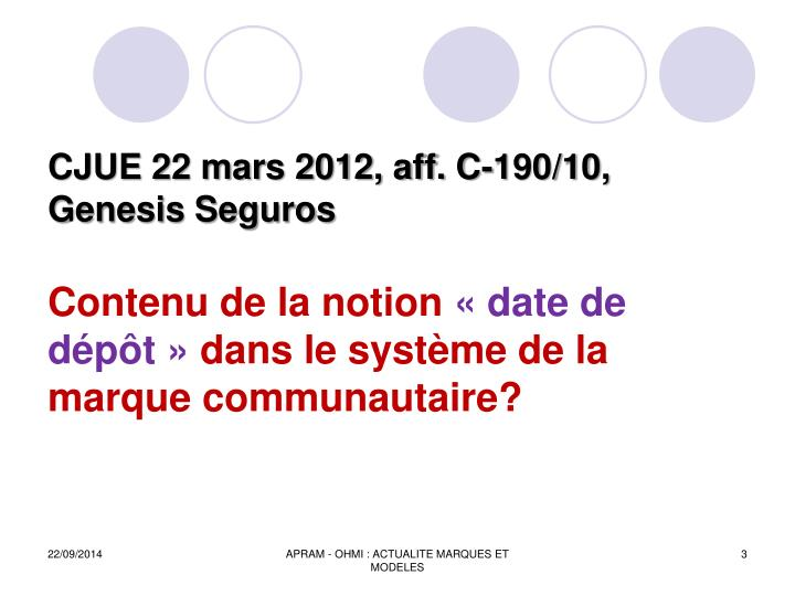 CJUE 22 mars 2012, aff. C-190/10, Genesis Seguros