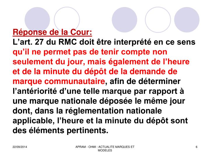 Réponse de la Cour: