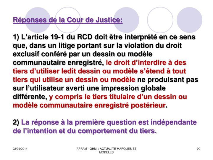 Réponses de la Cour de Justice: