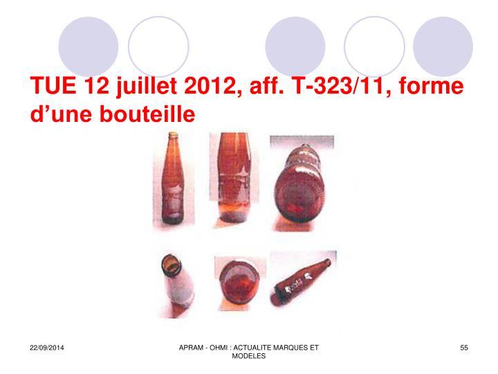 TUE 12 juillet 2012, aff. T-323/11, forme dune bouteille