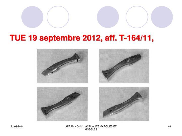 TUE 19 septembre 2012, aff. T-164/11,