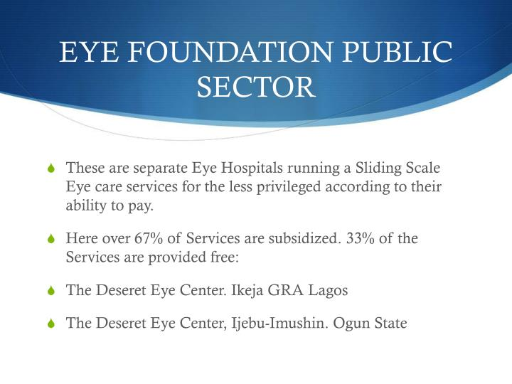 EYE FOUNDATION PUBLIC SECTOR